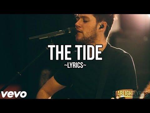 Niall Horan - The Tide (Lyrics) HD // STUDIO VERSION