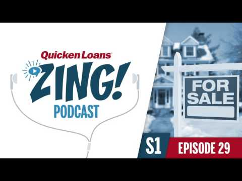 Buying and Selling a Home in Winter | Quicken Loans Zing Podcast