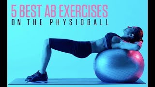 5 Best Abs Exercises on the Stability Ball (COMPLETE PHYSIOBALL AB WORKOUT!!)