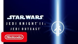 Star Wars: Jedi Knight II: Jedi Outcast - Announcement Trailer - Nintendo Switch