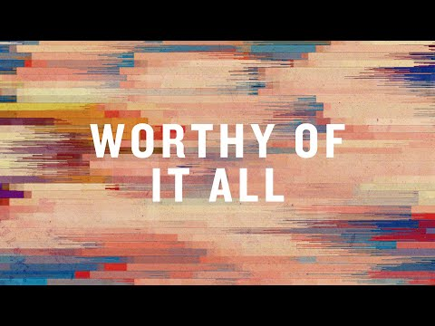 Worthy Of It All (Official Lyric Video) |  David Brymer  |  BEST OF ONETHING LIVE