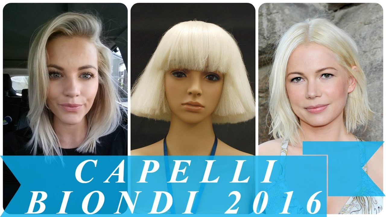 Favoloso Capelli biondi 2016 - YouTube CP81