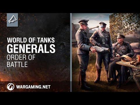 World Of Tanks Generals. Order Of Battle