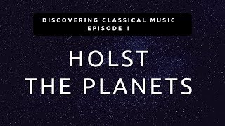 Cover images Discovering Classical Music #1 - Holst The Planets