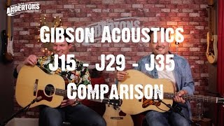 Acoustic Paradiso - Gibson J15, J29 & J35 Comparison ギブソン 検索動画 33