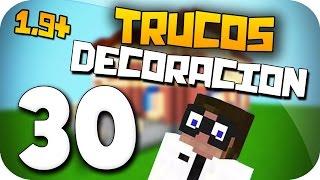 30 DECORACIONES PARA TU CASA  - TRUCOS FÁCILES DE CONSTRUCCIÓN - MINECRAFT 1.9+
