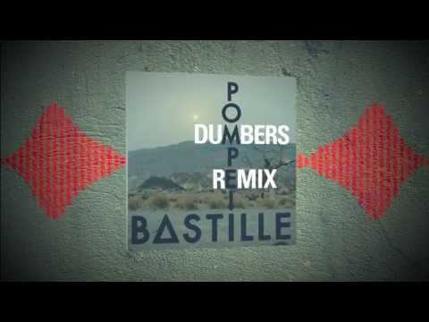 Bastille - Pompeii (Dumbers Remix)