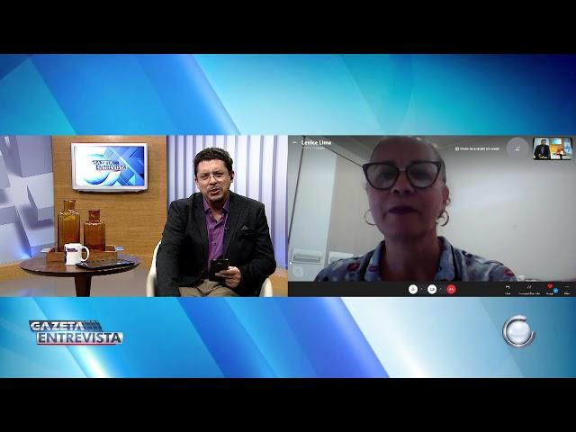 2º Bloco: Gazeta Entrevista com Lenice Lima