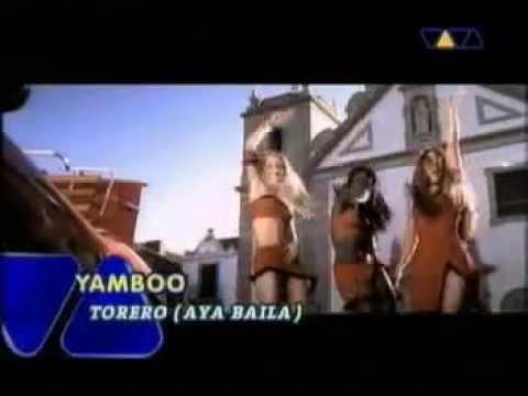 YAMBOO   Torero Aya Baila