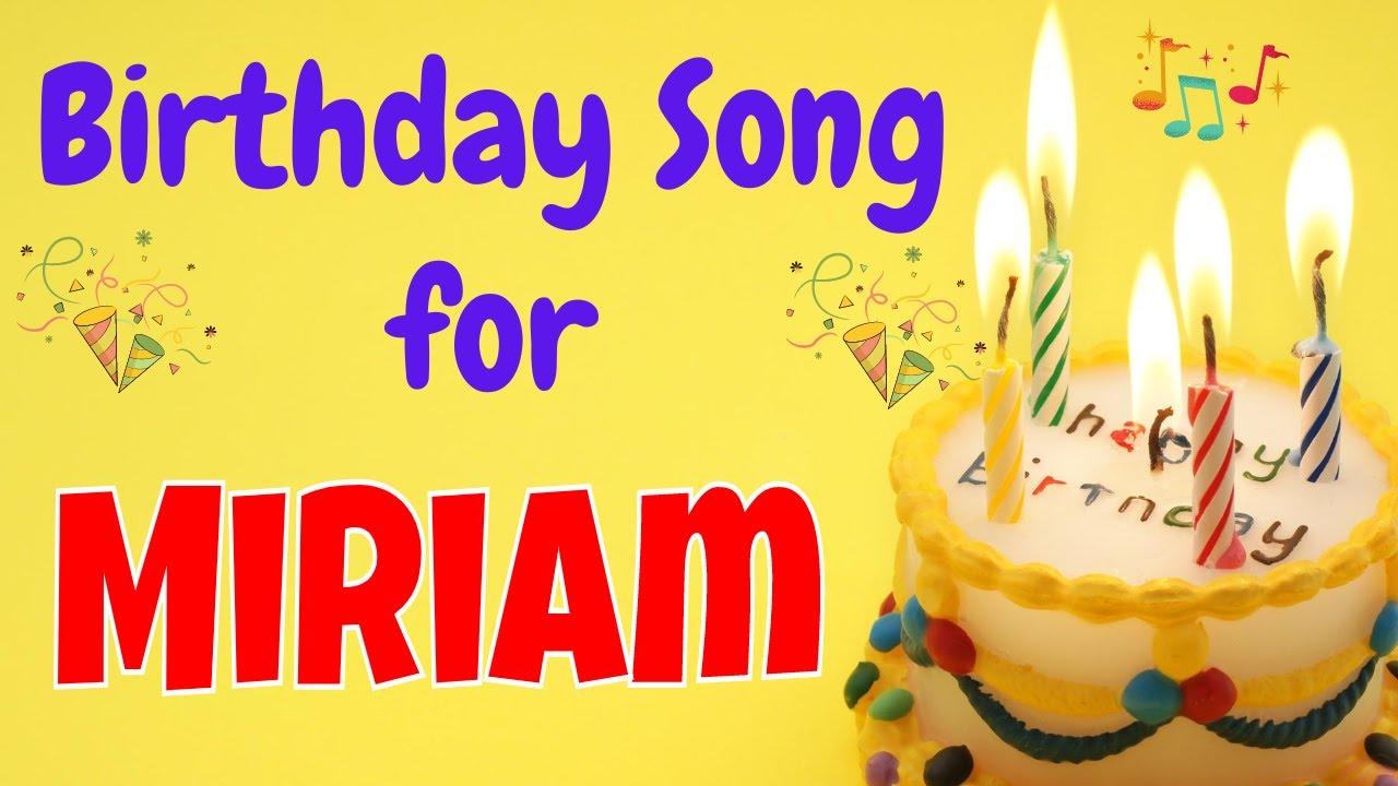 Happy Birthday Miriam Song | Birthday Song for Miriam | Happy Birthday Miriam Song Download