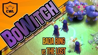 Clash of Clans   BOWITCH ATTACK STRATEGY AT TH10   CWL WAR   BADA BING vs. THE LOST