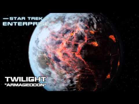 Star Trek: Enterprise Music - Armageddon [Twilight]