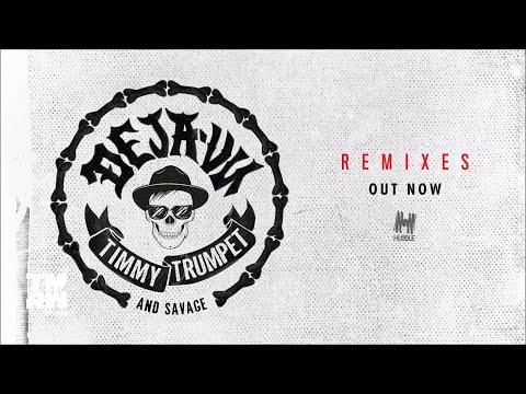 Timmy Trumpet & Savage - Deja Vu (Jaxx & Vega Remix)