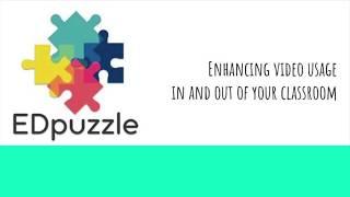 Edpuzzle Tutorial 2018