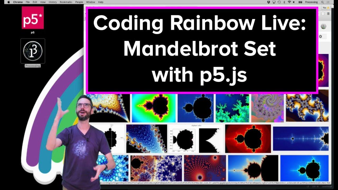 Live Stream #43: Mandelbrot Set with p5.js - YouTube