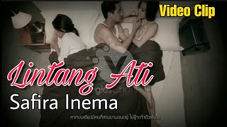Download SAFIRA INEMA - LINTANG ATI [Official Video Clips Perselingkuhan]