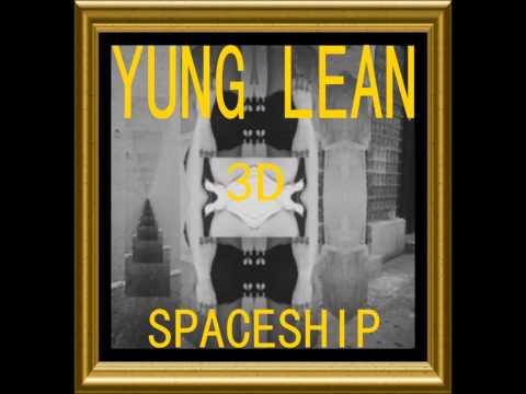 YUNG LEAN x 3D SPACESHIP //// prod  DJ SMOKEY mp3