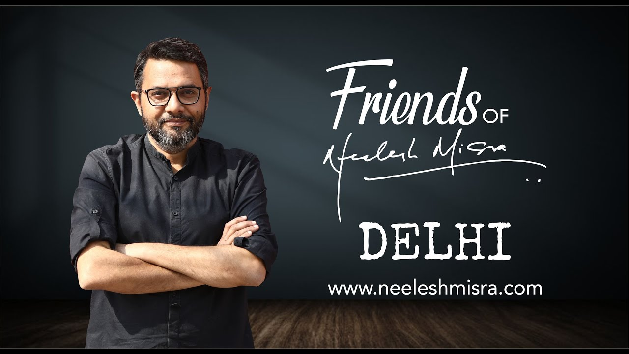How to become a member of The Mandli and join the Friends of Neelesh Misra community
