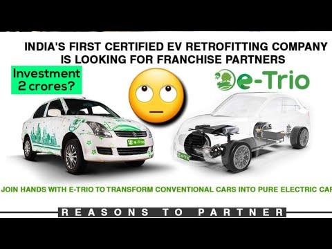 E-Trio Invites Franchises For Authorised Electric Car Conversion Centre || #EVBasics