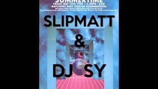 Slipmatt & Dj Sy @ Fantazia Summertime 15th May 1992