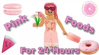 EATING PINK FOODS FOR 24 HOURS | Roblox | Bloxburg