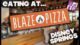 EATING AT - BLAZE PIZZA - DISNEY SPRINGS - DISNEY DINING PLAN