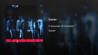 Gambar cover 5 Seconds Of Summer - Easier (Audio) (5SOS)