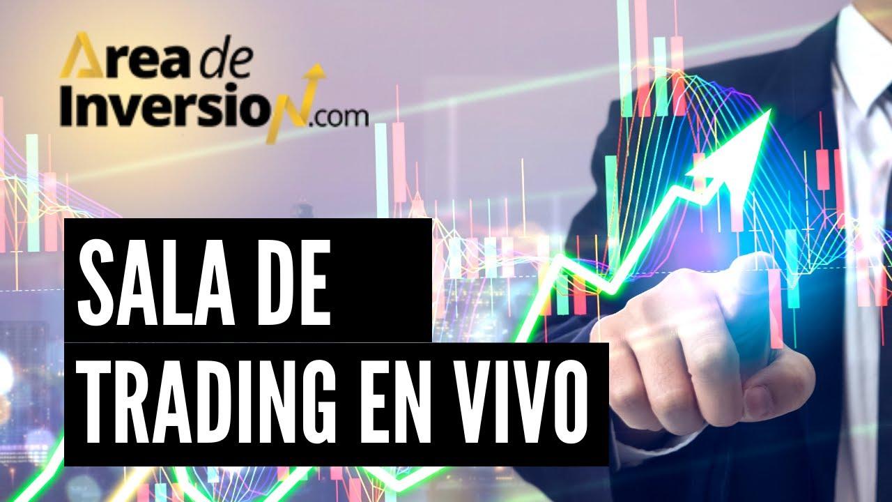 ✔Sala de Trading - Juan Carlos -AREA DE INVERSION