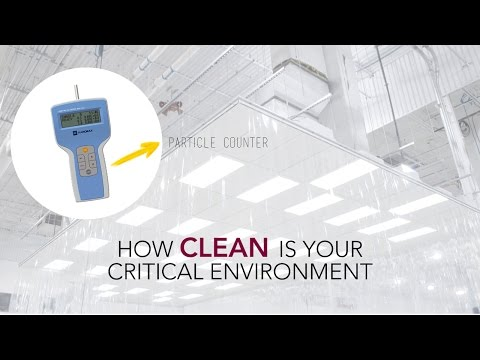How clean is your critical environment