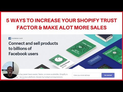5 Ways to Increase Your Trust Factor & Make More Sales on Shopify 🔥