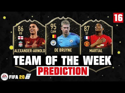 FIFA 20 | TEAM OF THE WEEK 16 PREDICTION 😱🔥| FT. DE BRUYNE, TRENT ARNOLD, MARTIAL... Etc