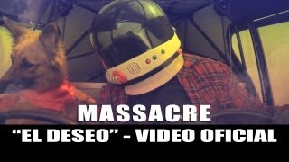 Massacre - El deseo (video oficial) HD