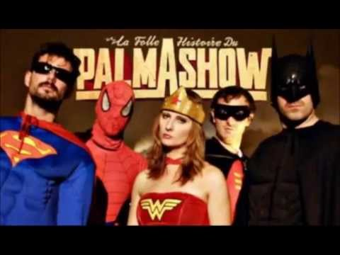 Palmashow Les Super Mâles
