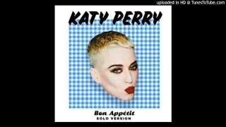 Download mp3 Katy Perry Ft. Migos - Bon Appetit (FULL) (CDQ).mp3