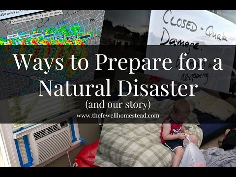 Ways to Prepare for a Natural Disaster (what we've learned)