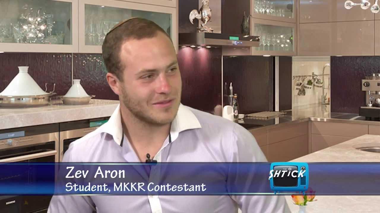 The SHTICK S34 11 Seg.3 My Kosher Kitchen Rules Contestant Zev Aron