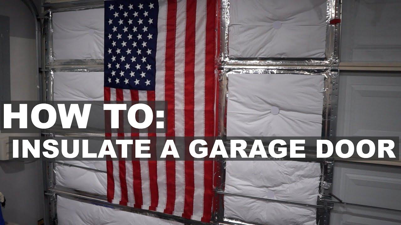 insulating a garage doorHow To Insulate A Garage Door For Your Garage Gym  YouTube