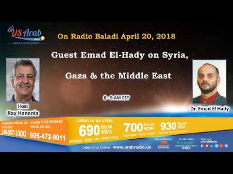On Radio Baladi : Guest Emad El-Hady on Syria, Gaza & the Middle East .