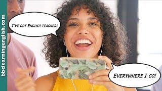 BBC Learning English: English Teachers On Your Phone!