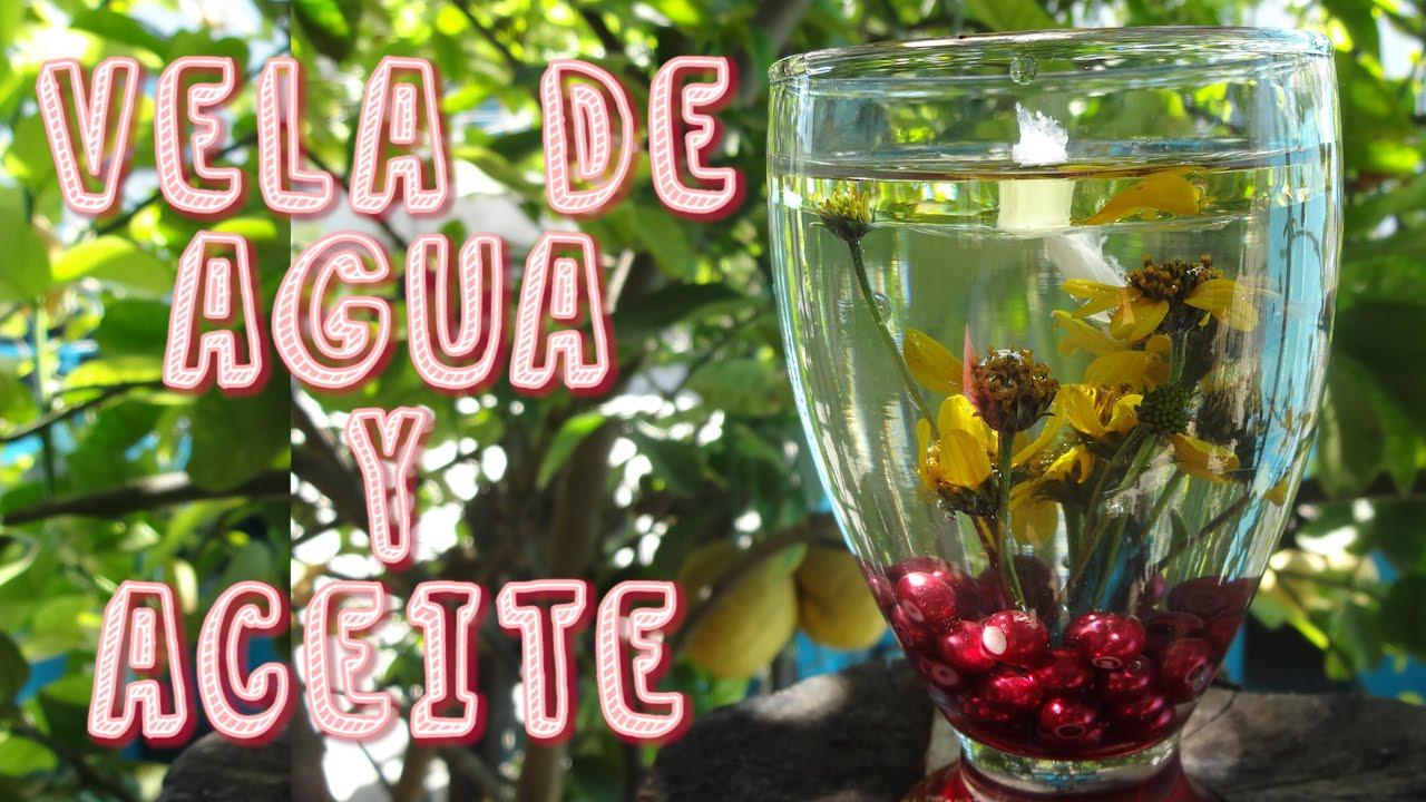 Hazlo tu mism diy 23 vela de agua y aceite colaboracion anaaaaaaaw youtube - Velas de agua ...