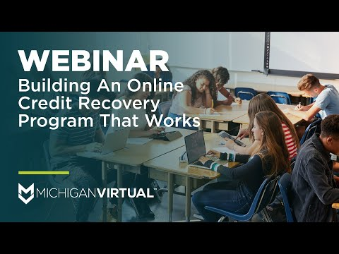 [Webinar] Building An Online Credit Recovery Program That Works