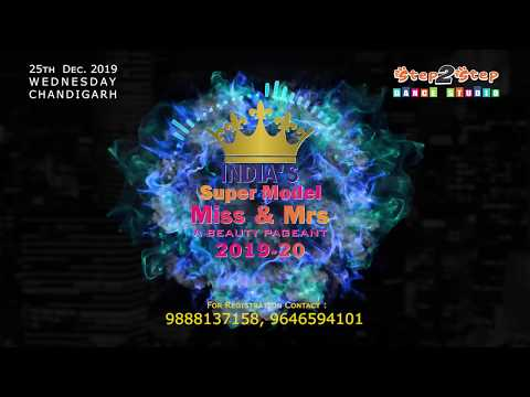 A Beauty Pageant | India's Super Model Ms. & Mrs. 2019-20 | Step2Step Dance Studio | Chandigarh