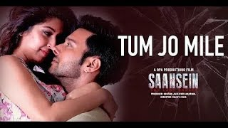 Tum Jo Mile | Armaan Malik | Saasein | Full HD video song | Rajneesh Duggal | Sonarika Bhadoria