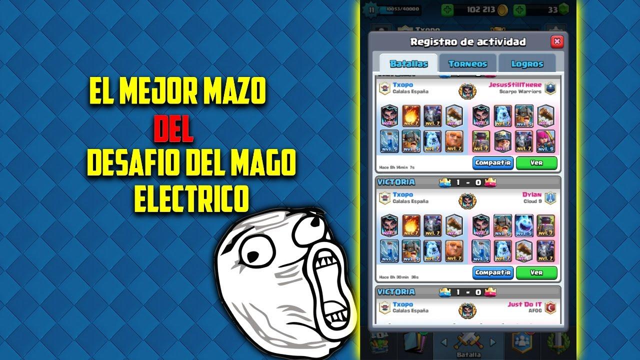 EL MEJOR MAZO PARA EL DESAFIO DEL MAGO ELECTRICO-CLASH