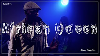 aines christian african queen cover live