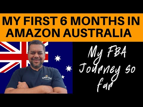 My 6 Month Journey In FBA Amazon Australia