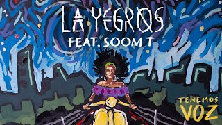 La Yegros Ft. Soom T - Tenemos Voz (Official Video)