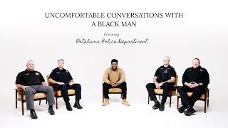 A Conversation with the Police - Uncomfortable Conversations with a Black Man Ep. 9