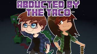 Minecraft Ekspeditionen - Abducted by the Taco
