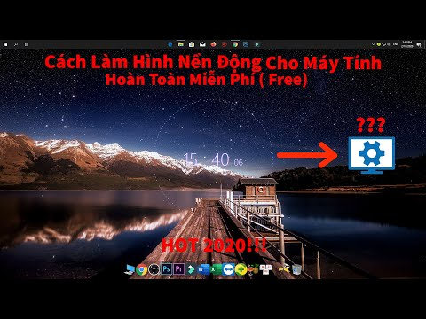 ✓Cách Làm Hình Nền Động Cho Máy Tính Miễn Phí (Free) 2020 || Đạt Huỳnh Gaming